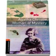 Oxford Bookworms Library: Level 2:: Agatha Christie, Woman of Mystery