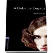 Oxford Bookworms Library: Level 4:: A Dubious Legacy