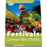Oxford Read and Discover, Level 3. Festivals Around the World