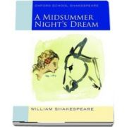 Oxford School Shakespeare: Midsummer Nights Dream