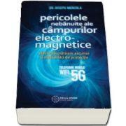 Joseph Mercola, Pericolele nebanuite ale campurilor electromagnetice