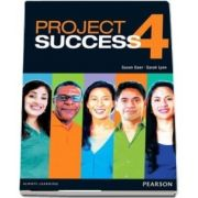 Project Success 4 Student Book with eText