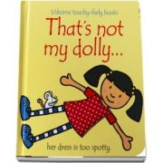 Thats not my dolly...