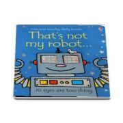 Thats not my robot...