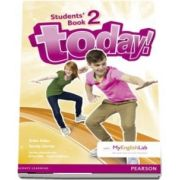 Today! 2 Students Book and MyLab Pack