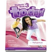 Today! 3 Students Book and MyLab Pack