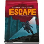 True stories Escape