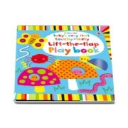 Babys very first touchy-feely lift-the-flap play book