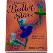 Ballet stars - Amazing Arabesque