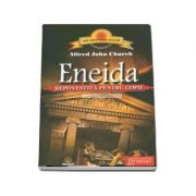 Eneida (repovestita pentru copii) - Church Alfred John