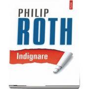 Philip Roth, Indignare. Editia 2020
