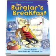 The burglars breakfast