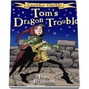 Toms Dragon Trouble