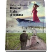 Batranul, Stalin si soprana