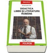 Emanuela Ilie, Didactica limbii si literaturii romane. Editia a II-a revazuta si adaugita
