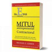 Mitul antreprenorial. Contractorul de Michael E. Gerber