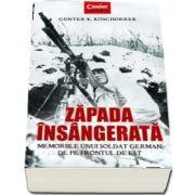 Zapada insangerata de Gunter K. Koschorrek