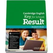 Cambridge English Key for Schools Result. Students Book and Online Skills and Language Pack