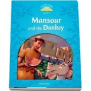 Classic Tales Second Edition Level 1. Mansour and the Donkey. eBook and Audio Pack