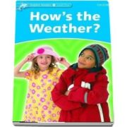 Dolphin Readers Level 1. Hows the Weather?