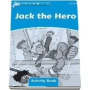 Dolphin Readers Level 1. Jack the Hero Activity Book