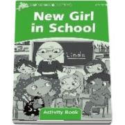 Dolphin Readers Level 3. New Girl in School. Activity Book