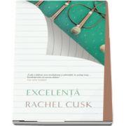 Cusk Rachel, Excelenta