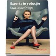 Ortega Saya Lopez, Experta in seductie