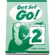 Get Set Go! 2. Teachers Book