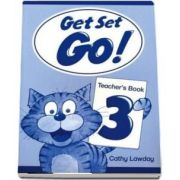 Get Set Go! 3. Teachers Book