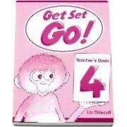Get Set Go! 4. Teachers Book