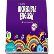 Incredible English Levels 5 and 6. Teachers Resource Pack