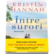 Hannah Kristin, Intre surori