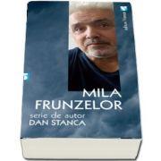 Stanca Dan, Mila frunzelor