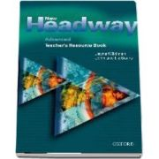 New Headway Advanced. Teachers Resource Book. Six level general English course