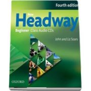 New Headway Beginner A1. Class Audio CDs. The worlds most trusted English course