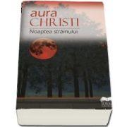 Christi Aura, Noaptea strainului