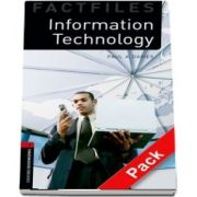 Oxford Bookworms Library Factfiles Level 3. Information Technology audio CD pack