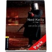 Oxford Bookworms Library Level 1. Ned Kelly A True Story. Audio CD pack
