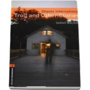 Oxford Bookworms Library. Level 2. Ghosts International. Troll and Other Stories audio CD pack