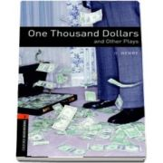 Oxford Bookworms Library Level 2. One Thousand Dollars and Other Plays. Book