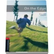 Oxford Bookworms Library Level 3. On the Edge. Book