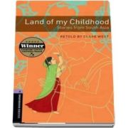 Oxford Bookworms Library Level 4. Land of my Childhood. Stories from South Asia. Book