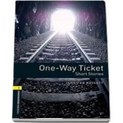 Oxford Bookworms Library. One Way Ticket. Short Stories. Book