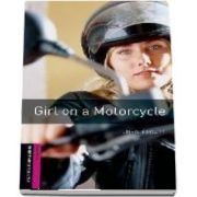 Oxford Bookworms Library. Starter Level. Girl on a Motorcycle