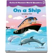 Oxford Phonics World Readers Level 4. On a Ship. Book