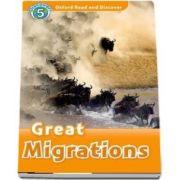Oxford Read and Discover. Level 5. Great Migrations Audio CD Pack