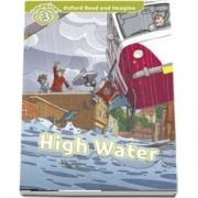 Oxford Read and Imagine Level 3. High Water audio CD pack
