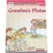 Oxford Storyland Readers Level 2. Grandmas Photos