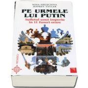 Hrusciova Nina, Pe urmele lui Putin